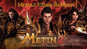 Metin2 Efsun Rehberi